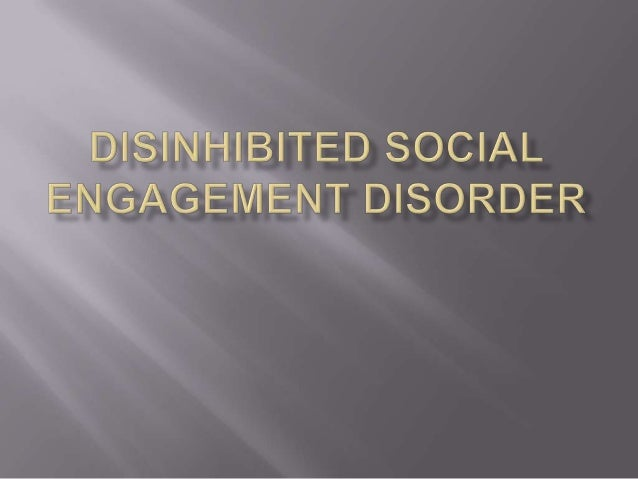 Disinhibited social engagement disorder DFS Training