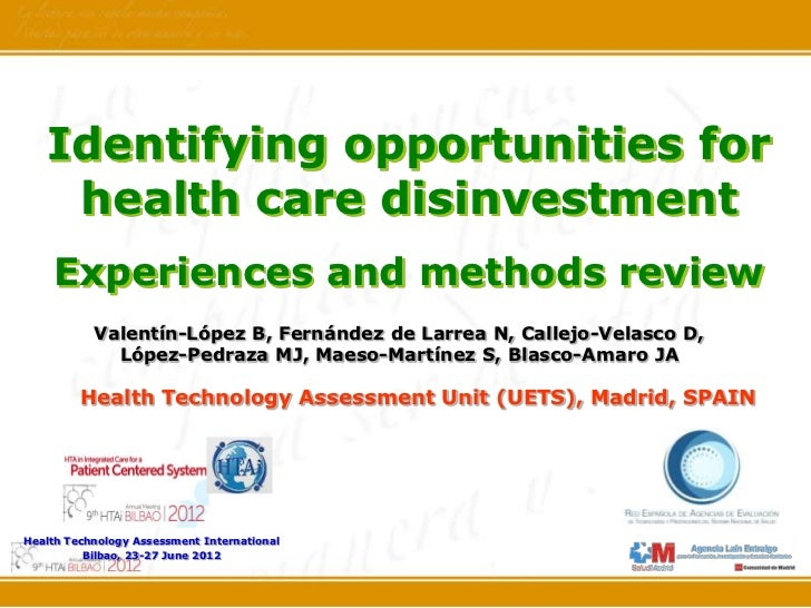 Identifying opportunities for    health care disinvestment    Experiences and methods review           Valentín-López B, F...