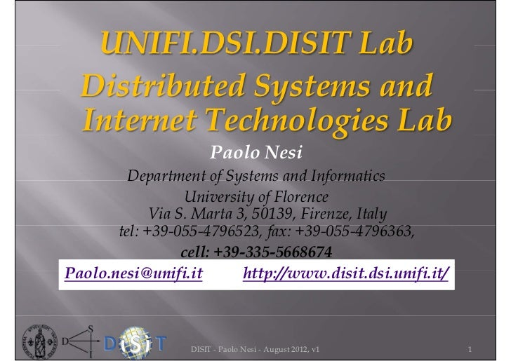 UNIFI.DSI.DISIT Lab  Distributed Systems and  Internet Technologies Lab                       Paolo Nesi         Departmen...