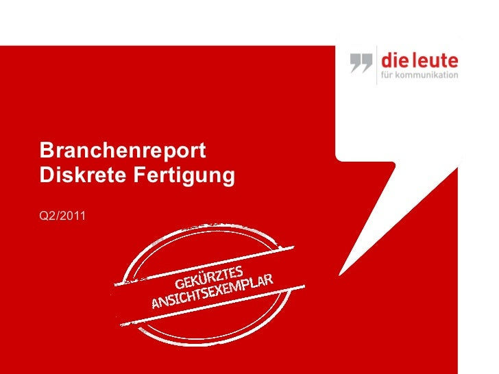 "Branchenreport ""Diskrete Fertigung"" Marketingzugang dieleute2011"