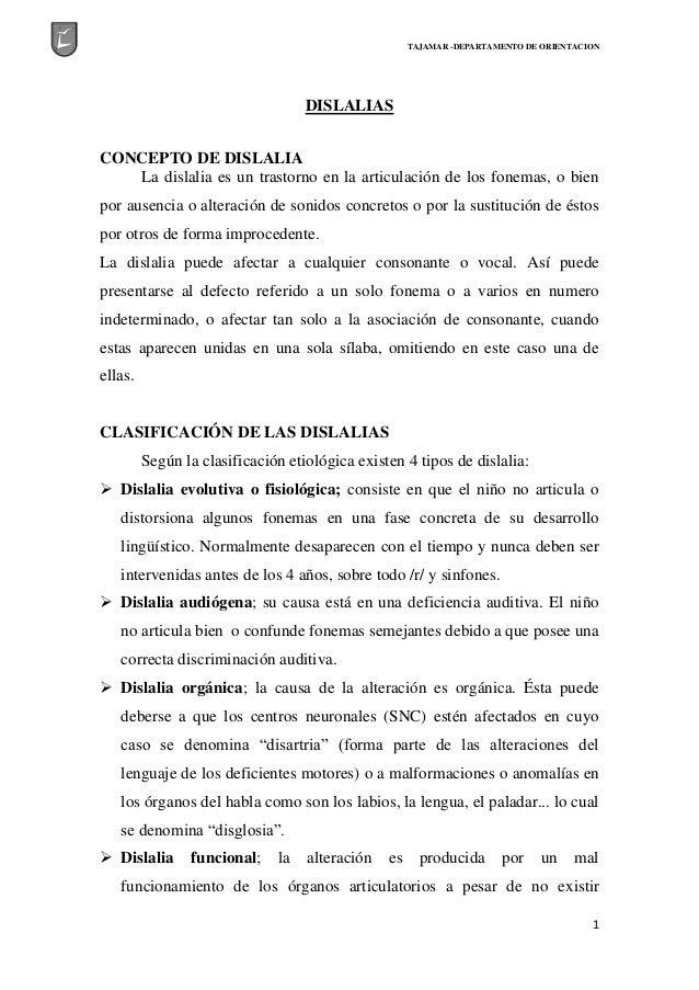 TAJAMAR -DEPARTAMENTO DE ORIENTACION 1 DISLALIAS CONCEPTO DE DISLALIA La dislalia es un trastorno en la articulación de lo...