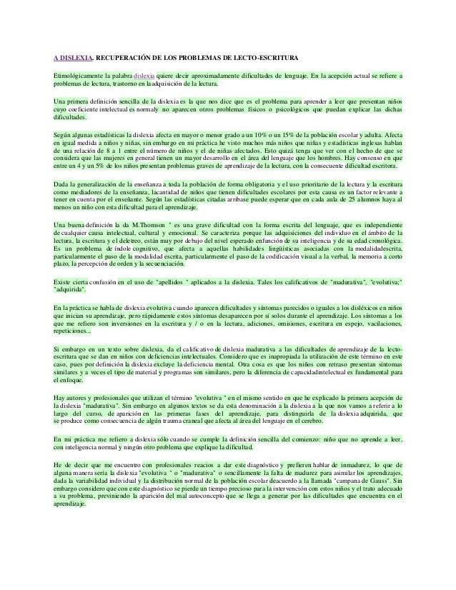 A DISLEXIA. RECUPERACIÓN DE LOS PROBLEMAS DE LECTO-ESCRITURA Etimológicamente la palabra dislexia quiere decir aproximadam...