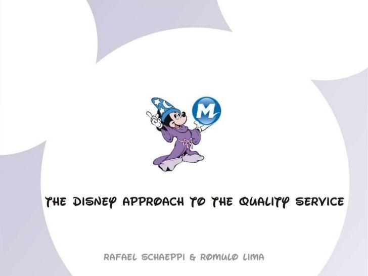 The Disney Approach to Quality Service - Adaptado para Metrô Rio