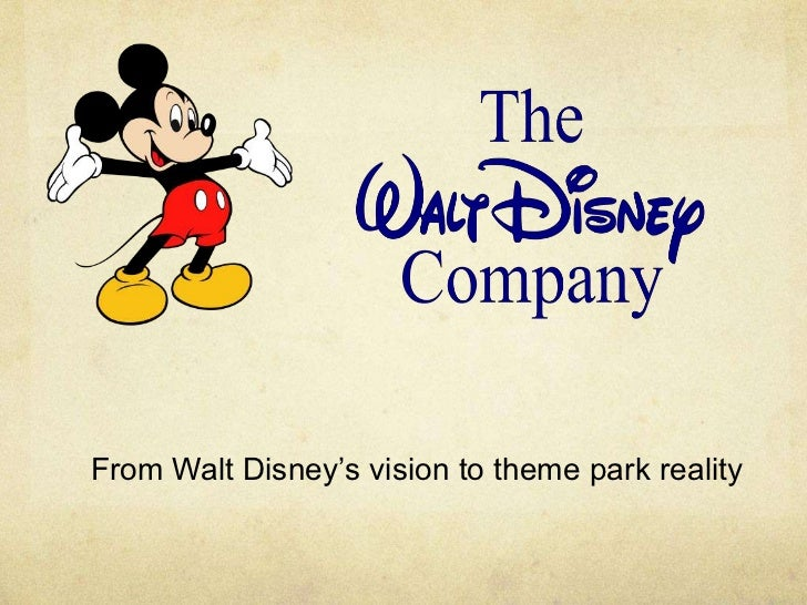 From Walt Disney's vision to theme park reality
