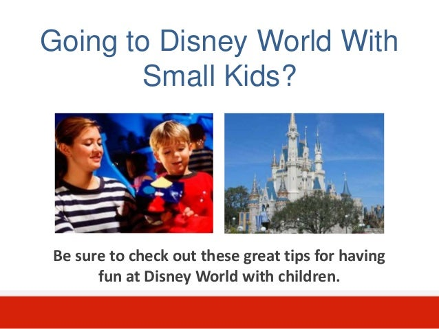 Disney World Tips With Kids