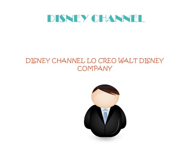 DISNEY CHANNEL DISNEY CHANNEL LO CREO WALT DISNEY COMPANY