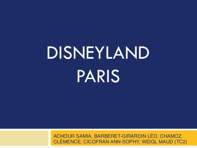 DISNEYLAND PARIS ACHOUR SAMIA, BARBERET-GIRARDIN LÉO, CHAMOZ CLÉMENCE, CICOFRAN ANN-SOPHY, WEIGL MAUD (TC2)!