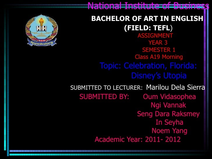 National Institute of Business      BACHELOR OF ART IN ENGLISH             (FIELD: TEFL)                     ASSIGNMENT   ...