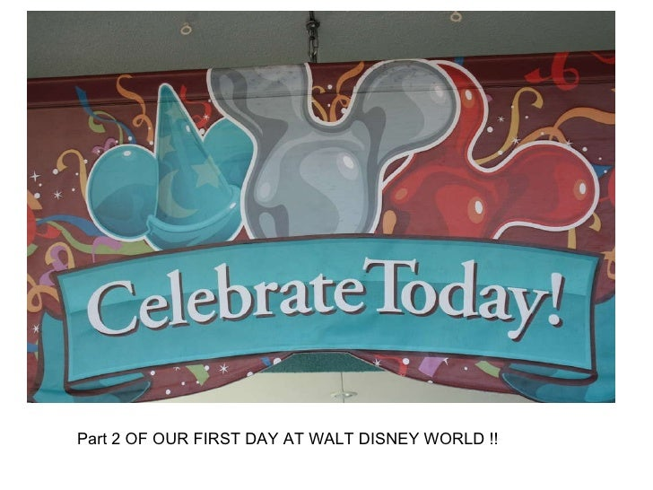 Part 2 OF OUR FIRST DAY AT WALT DISNEY WORLD !!