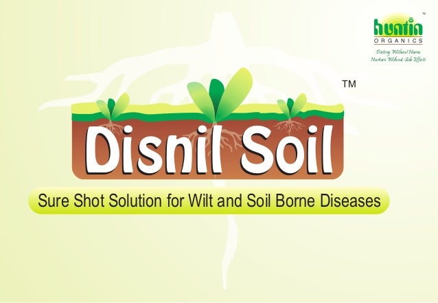 TM  hunt n O R G A N I C S  Destroy Without Harm Nurture Without Side Effects  TM  Disnil Soil Sure Shot Solution for Wilt...