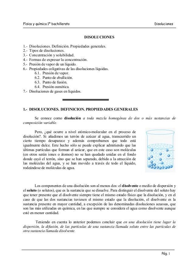 Física y química 1º bachillerato  Disoluciones  DISOLUCIONES 1.2.3.4.5.6.-  Disoluciones. Definición. Propiedades generale...