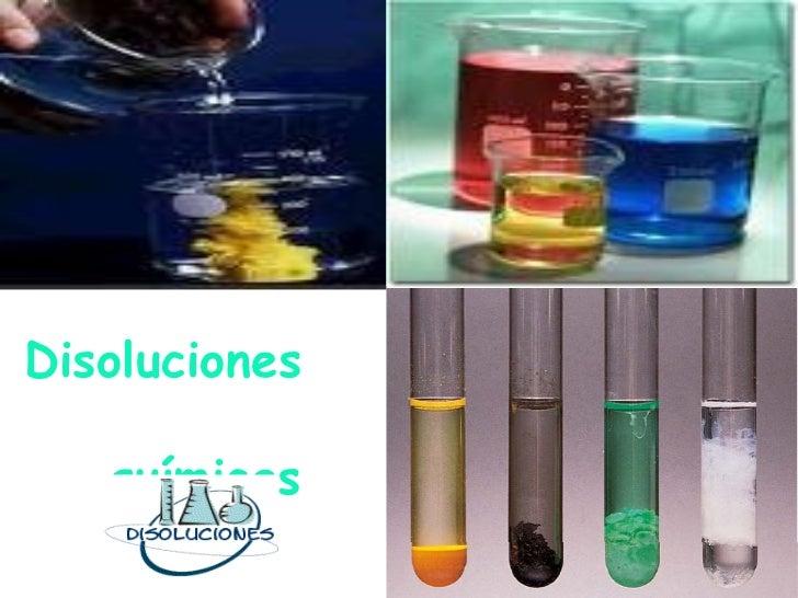 Disoluciones   químicas