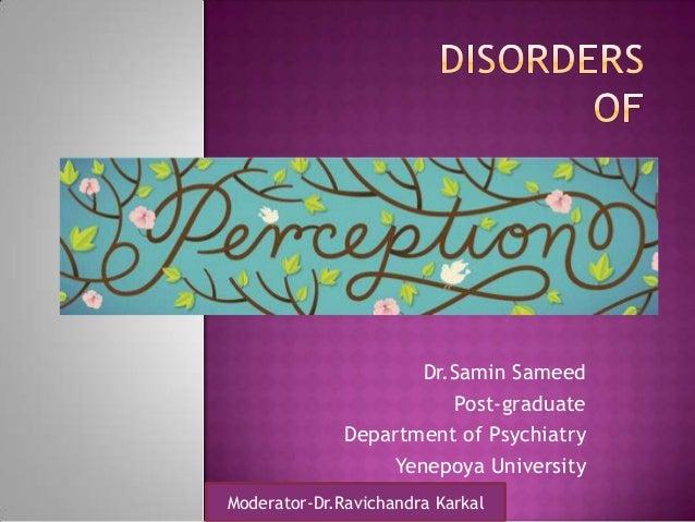 Moderator-Dr.Ravichandra Karkal Dr.Samin Sameed Post-graduate Department of Psychiatry Yenepoya University