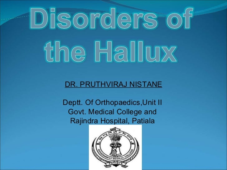 Disorders Of The  Hallux