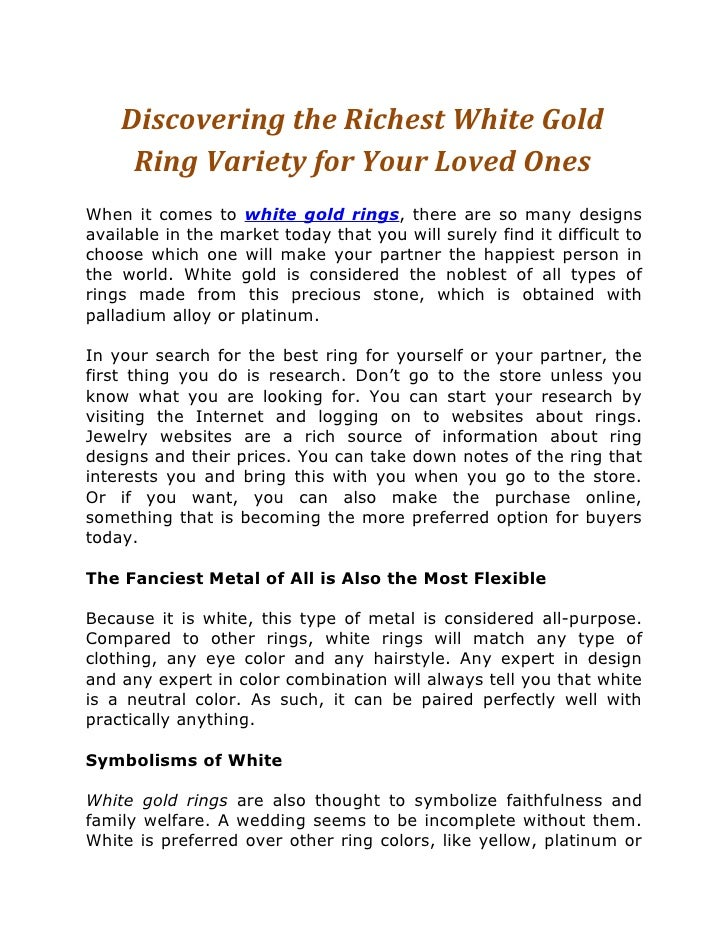 Discovering the Richest White Gold     Ring Variety for Your Loved OnesWhen it comes to white gold rings, there are so man...