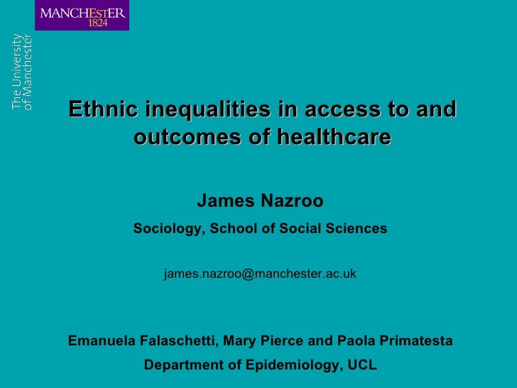 Ethnic inequalities in access to and                       outcomes of healthcare                                         ...