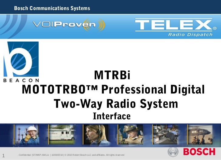 Bosch Communications Systems                 MTRBi        MOTOTRBO™ Professional Digital            Two-Way Radio System  ...