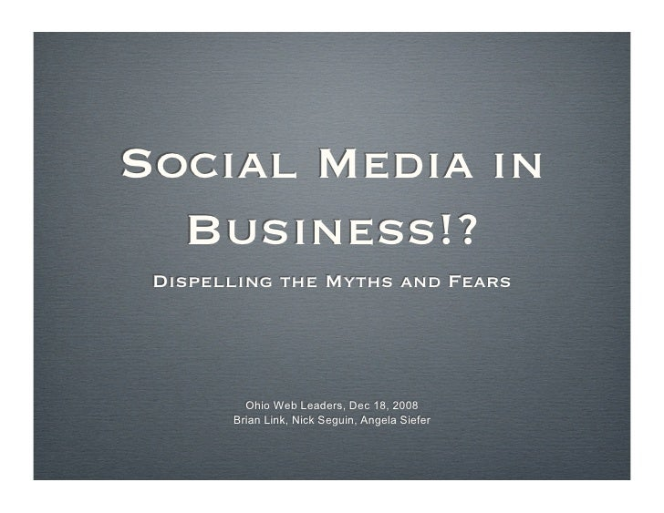 Dispelling Myths And Fears Of Using Social Media In Business
