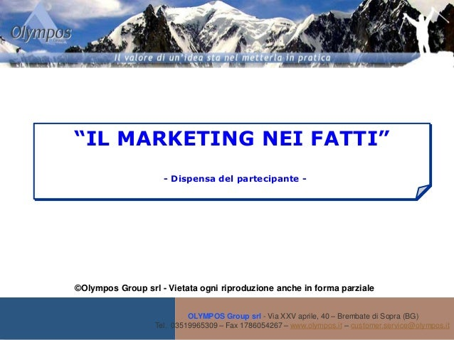 Dispensa il marketing nei fatti