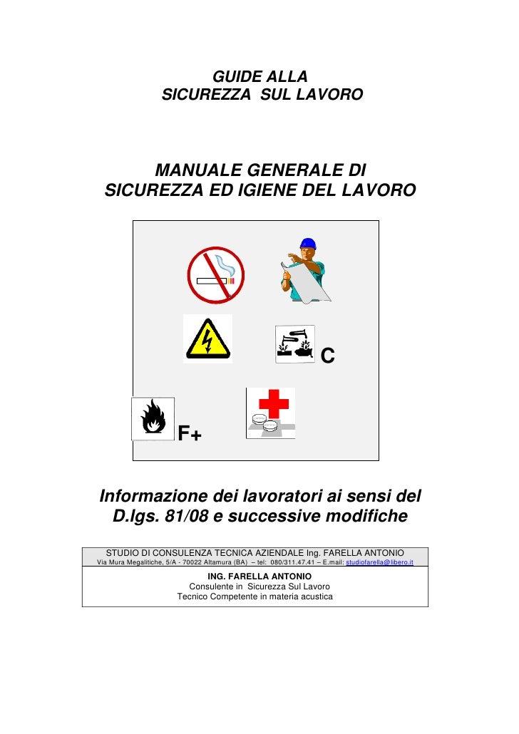 GUIDE ALLA                    SICUREZZA SUL LAVORO       MANUALE GENERALE DI  SICUREZZA ED IGIENE DEL LAVORO              ...