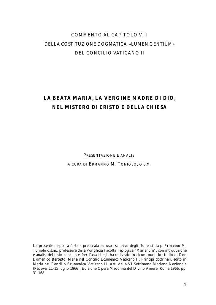 COMMENTO AL CAPITOLO VIII        DELLA COSTITUZIONE DOGMATICA «LUMEN GENTIUM»                           DEL CONCILIO VATIC...