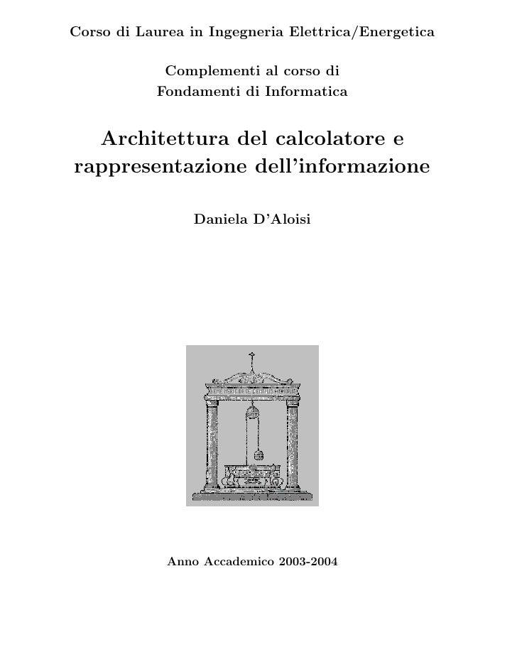 Corso di Laurea in Ingegneria Elettrica/Energetica            Complementi al corso di           Fondamenti di Informatica ...