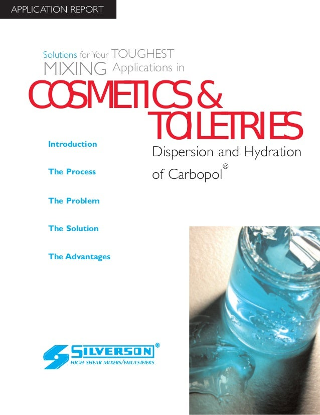 Cosmetics & Toiletries Industry Case Study: Dispersion & Hydration of Carbopol®
