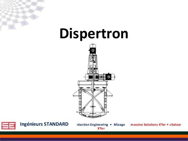 Ingénieurs STANDARD réaction Engineering • Mixage massive Solutions X'fer • chaleur X'fer Ingénieurs STANDARD réaction Eng...
