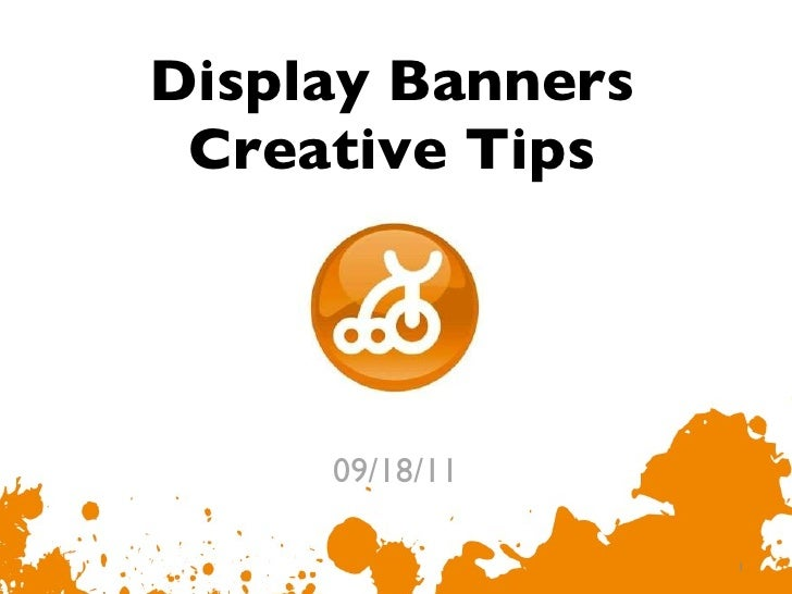Display Banners Creative Tips 09/18/11