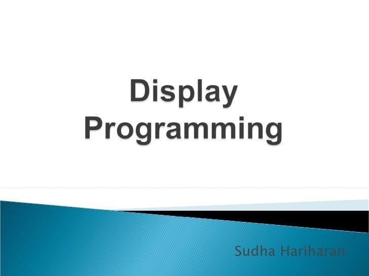 Display Programming
