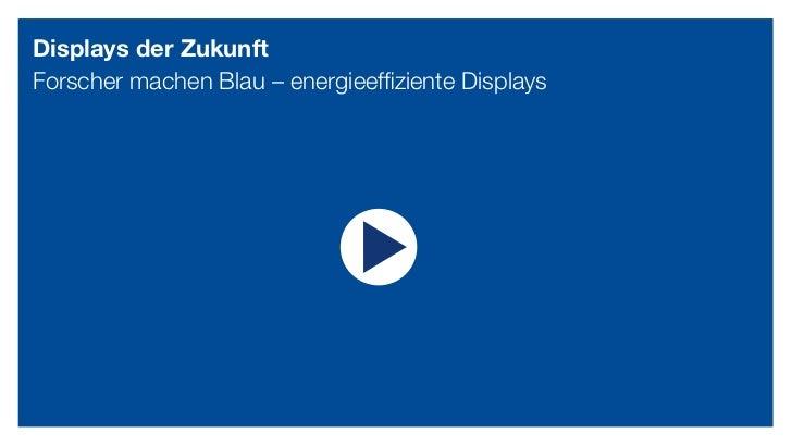 Displays der ZukunftForscher machen Blau – energieeffiziente Displays