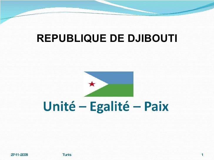 REPUBLIQUE DE DJIBOUTI 27-11-2008 Tunis