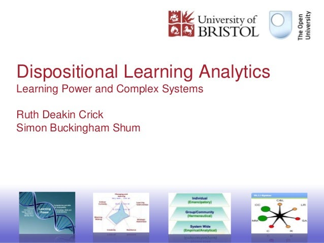 Dispositional Learning Analytics: Learning Power in Complex Systems