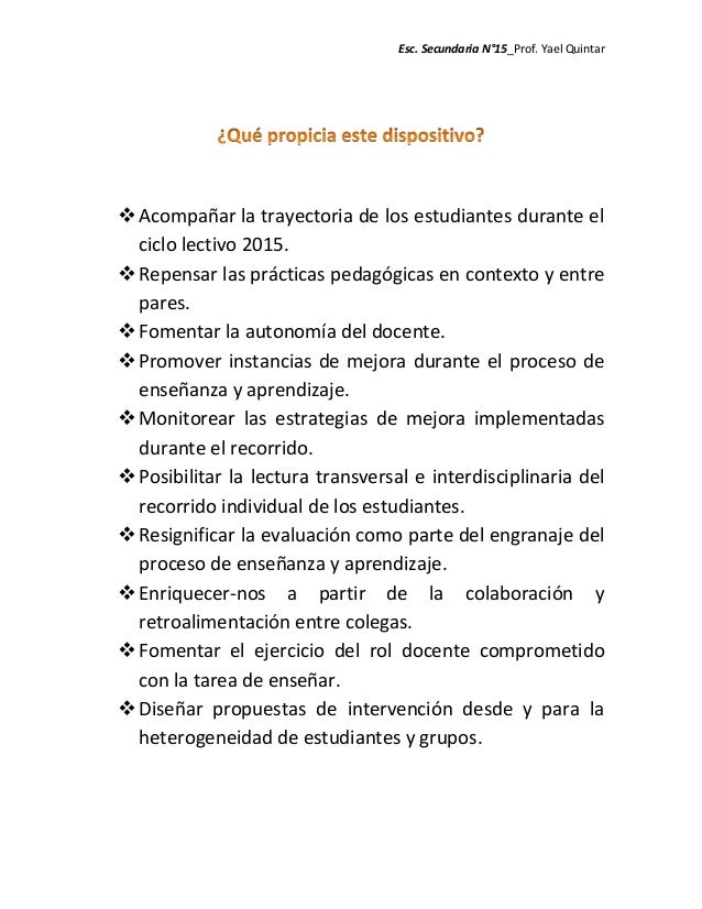 Esc. Secundaria N°15_Prof. Yael Quintar Acompañar la trayectoria de los estudiantes durante el ciclo lectivo 2015. Repen...