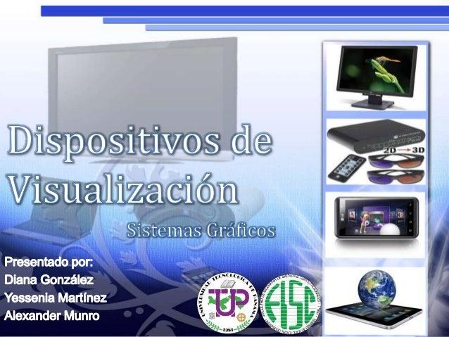Dispositivos de presentación de imágenes - Sistemas Gráficos