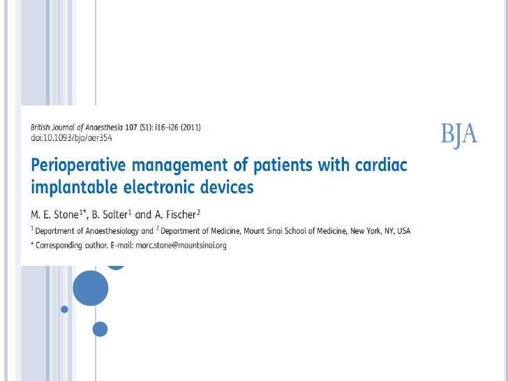 Proporcionar recomendaciones que promuevan una gestión segura delos pacientes con dispositivos electrónicos cardiacos impl...