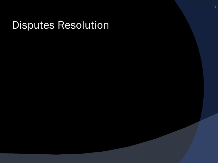 Disputes Resolution
