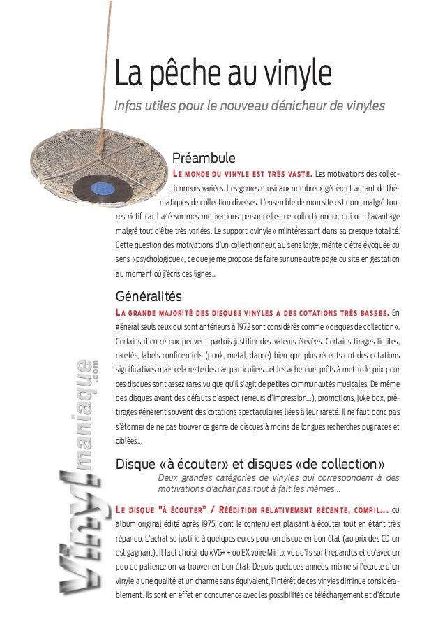 La pêche au vinyle Infos utiles pour le nouveau dénicheur de vinyles  Préambule LE  M O N D E D U V I N Y L E EST T R ÈS V...