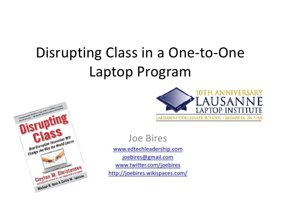 Disrupting class in a one to-one laptop program for laptop institute