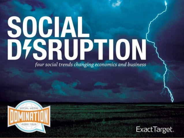 Disruption - Social, Mobile, Local and Tech Trends Changing Business (Updated)