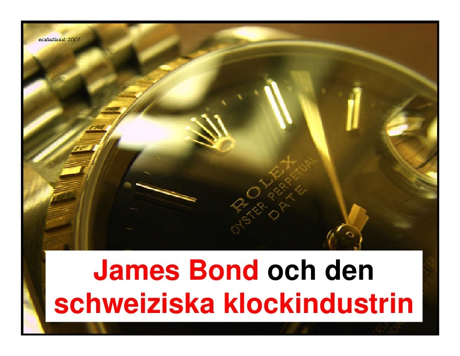James Bond och den schweiziska klockindustrin