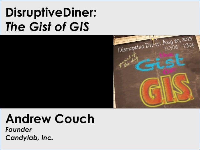 Disruptive Diner GIS Andrew Couch