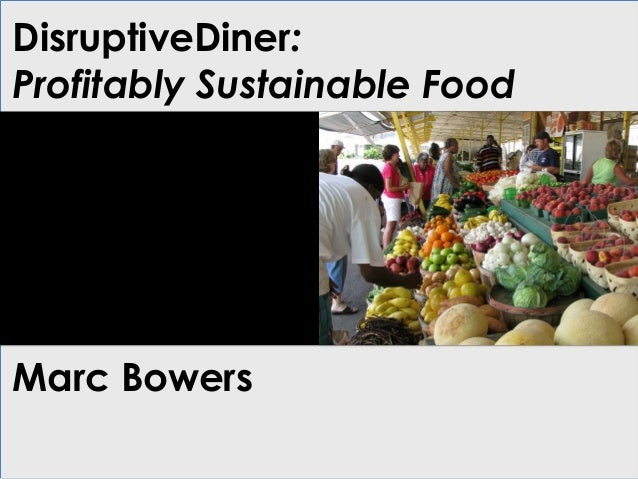 Disruptive Diner Marc Bowers