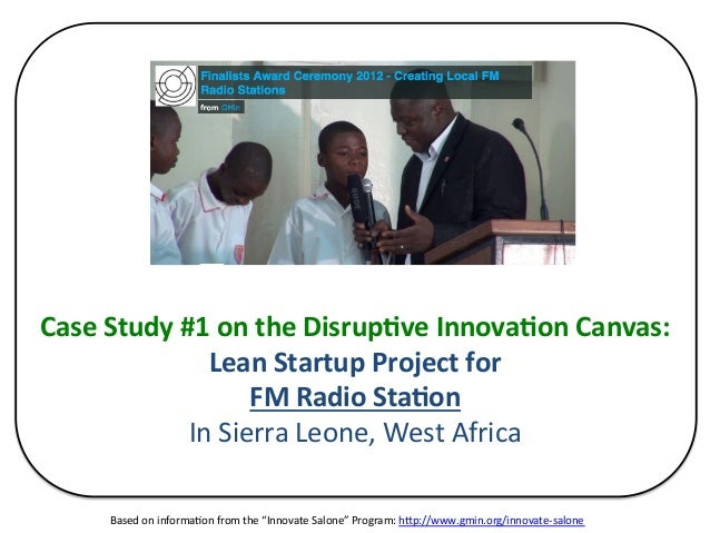 Case Study #1 on the Disrup4ve Innova4on Canvas: Lean Startup Project for FM Radio Sta4on In...