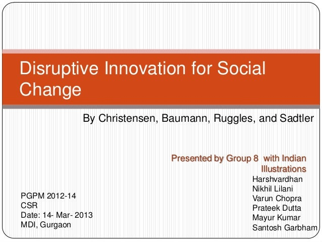 Disruptive innovation for social change