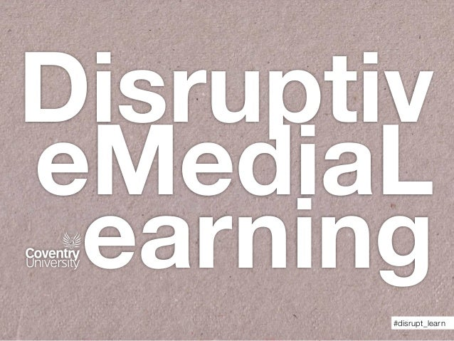 Disruptiv eMediaL earning #disrupt_learn