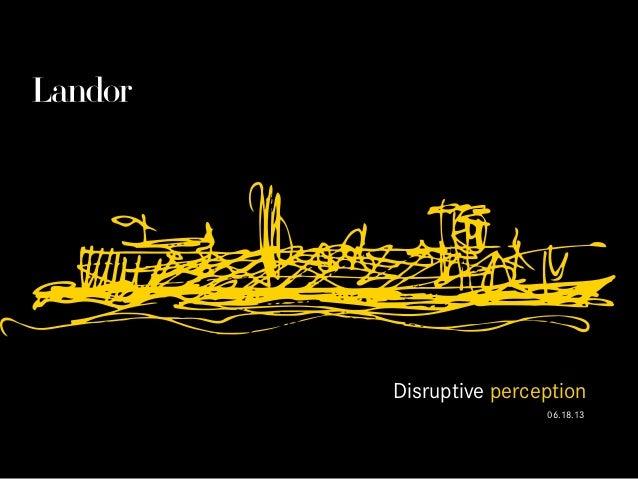 Disruptive perception 06.18.13