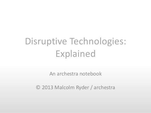 Disruptive Technologies Explained