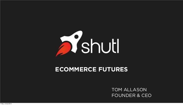 Disruptive technology session_shutl