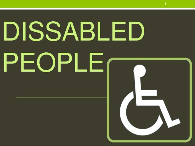 1  DISSABLED PEOPLE